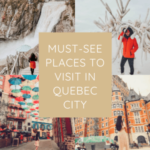 Must-see places to visit in Quebec City